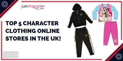 Top 5 Character Clothing Online Stores in the UK!